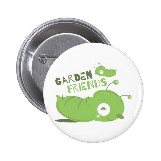 Amigos del jardín pin redondo 5 cm