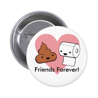 ¡amigos para siempre, amigos para siempre! pin redondo de 2 pulgadas