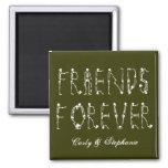 Amigos para siempre imán cuadrado