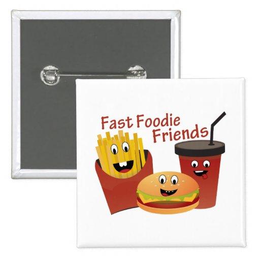 Amigos rápidos sonrientes de Foodie Pin Cuadrado