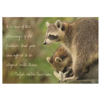 Amigos y cita 19x29 de la amistad del mapache de póster de madera