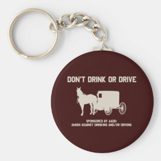 Amish - dont drink or drive keychain