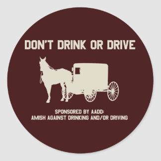 Amish - dont drink or drive sticker