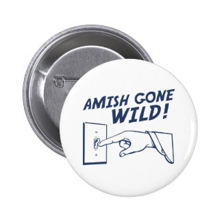 ¡Amish idos salvajes! Pins