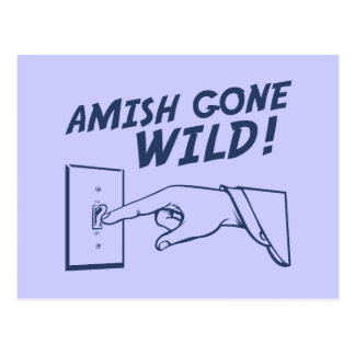 ¡Amish idos salvajes! Postales