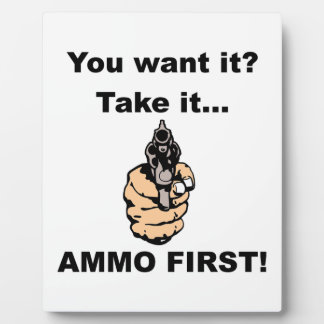 Ammo First Plaques