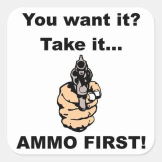 Ammo First Square Sticker