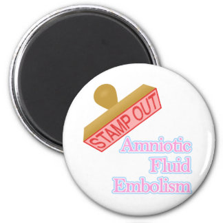 Amniotic Fluid Embolism 2 Inch Round Magnet