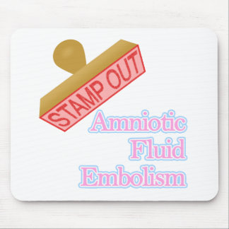 Amniotic Fluid Embolism Mouse Pad