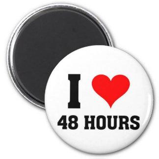 Amo 48 horas imán redondo 5 cm