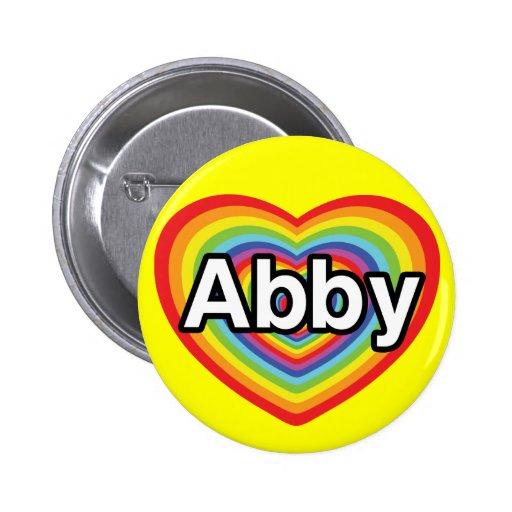 Amo a Abby, corazón del arco iris Pin Redondo De 2 Pulgadas