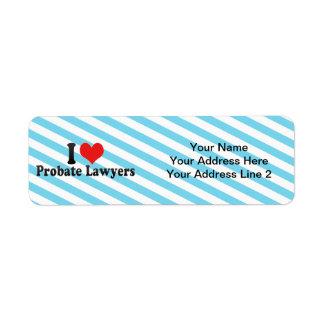 Amo a abogados de la legalización de un testamento etiqueta de remite