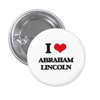 Amo a Abraham Lincoln Pin Redondo De 1 Pulgada