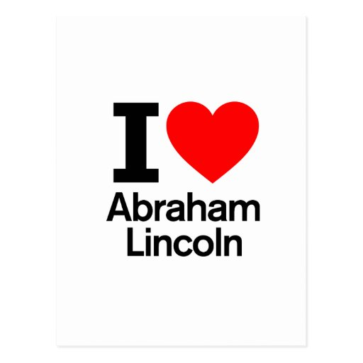 Amo a Abraham Lincoln Tarjetas Postales
