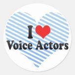 Amo a actores de la voz etiqueta redonda