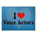 Amo a actores de la voz tarjetas
