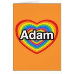 Amo a Adán. Te amo Adán. Corazón Tarjeta De Felicitación