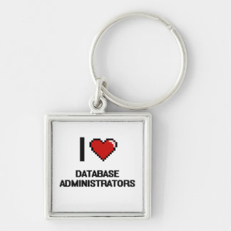Amo a administradores de base de datos llavero cuadrado plateado