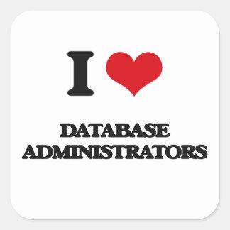 Amo a administradores de base de datos pegatina cuadradas personalizada