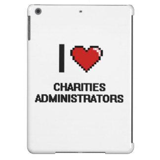 Amo a administradores de las caridades funda para iPad air