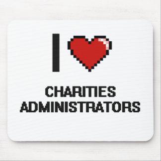 Amo a administradores de las caridades alfombrilla de ratón