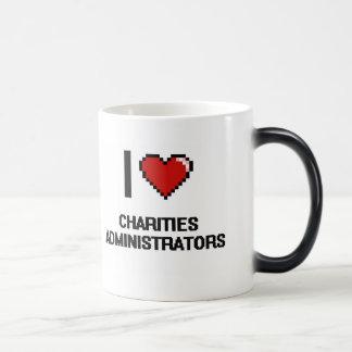 Amo a administradores de las caridades taza mágica