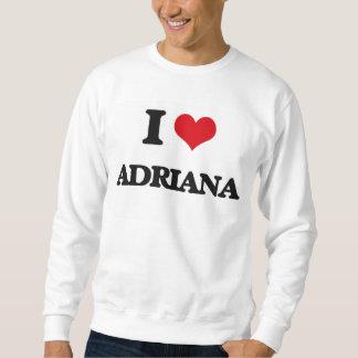Amo a Adriana Sudadera Con Capucha