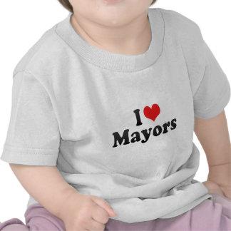 Amo a alcaldes camisetas