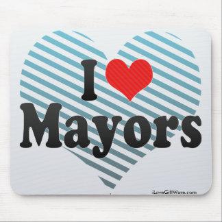 Amo a alcaldes tapete de ratón