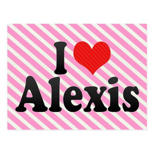 Amo a Alexis Postales