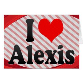 Amo a Alexis Felicitaciones