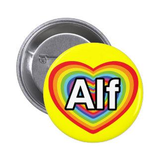 Amo a Alf, corazón del arco iris Pin Redondo De 2 Pulgadas