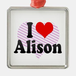 Amo a Alison Ornamento Para Reyes Magos