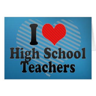 Amo a altos profesores de escuela felicitación