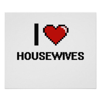 Amo a amas de casa póster