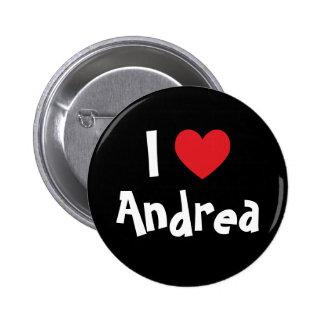 Amo a Andrea Pin Redondo De 2 Pulgadas