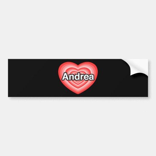 Amo a Andrea. Te amo Andrea. Corazón Pegatina Para Auto