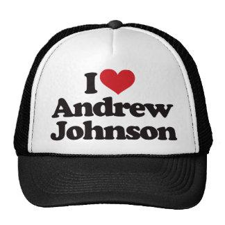 Amo a Andrew Johnson Gorro