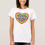 Amo a Andrew. Te amo Andrew. Corazón Playera
