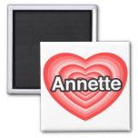 Amo a Annette. Te amo Annette. Corazón Imán De Frigorífico