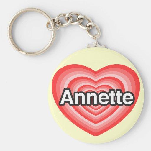 Amo a Annette. Te amo Annette. Corazón Llavero