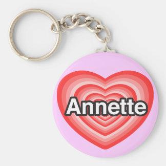 Amo a Annette. Te amo Annette. Corazón Llavero Redondo Tipo Pin
