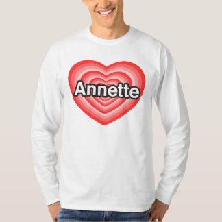 Amo a Annette. Te amo Annette. Corazón Remeras