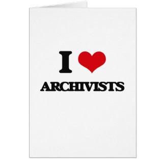 Amo a archivistas tarjeta de felicitación