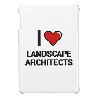 Amo a arquitectos paisajistas