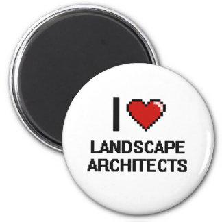 Amo a arquitectos paisajistas imán redondo 5 cm