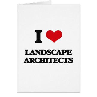 Amo a arquitectos paisajistas tarjeta de felicitación