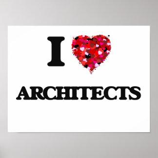 Amo a arquitectos póster