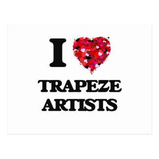 Amo a artistas de trapecio tarjeta postal