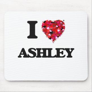 Amo a Ashley Alfombrilla De Ratones